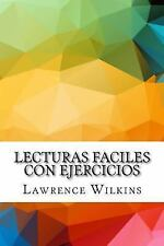 Lecturas Faciles con Ejercicios by Lawrence Wilkins (2016, Paperback)