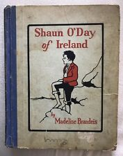 Shaun O'Day of Ireland by Madeline Brandeis 1929 HC Irish Free State First Ed.