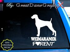 Weimaraner Parent(S) - Vinyl Decal Sticker/Color Choice-High Quality
