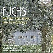Fuchs: Piano Trio, Violin Sonata, Viola Phantasiestücke, Enrico Maria Polimanti,