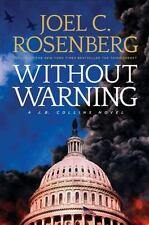 Without Warning: By Rosenberg, Joel C.