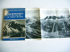 régionalisme guide bleu CHAMONIX et sa vallée le Mont Blanc 1954 carte dépliante