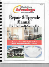 Mobile Home Repair & Upgrade Manual for the Do It Yourselfer