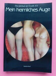 Mein heimliches Auge Jahrbuch der Erotik XX   2005/2006
