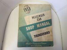 1958 Ford Thunderbird Passenger Car Shop Manual
