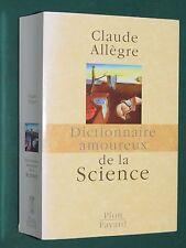 Dictionnaire amoureux de la science Claude ALLÈGRE