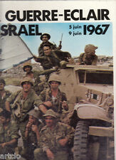 La guerre éclair d'Israël 5 juin - 9 juin 1967