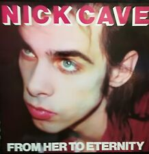 "NICK CAVE - FROM HER TO ETERNITY LP 12"" RARE ORIGINAL 1984 SPAIN EXCELLENT CONDI"