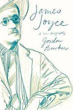 James Joyce : A New Biography by Gordon Bowker (2013, Paperback)