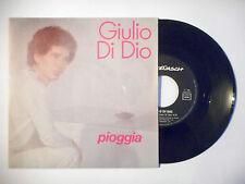 """GIULIO DI DIO : PIOGGIA ♦ PORT GRATUIT 45T ITALIE / 7"""" ITALO ♦"""
