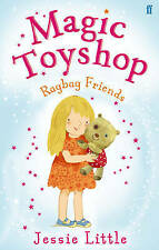 Magic Toyshop: Rag Bag Friends, Little, Jessie, Excellent Book