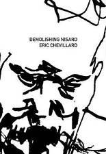 NEW Demolishing Nisard (French Literature) by Eric Chevillard