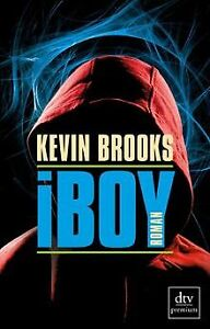 iBoy: Roman von Brooks, Kevin | Buch | Zustand gut