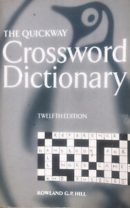 The Quickway Crossword Dictionary Twelfth Edition