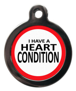 Pet ID tag Medical alert I HAVE A HEART CONDITION 32mm or 24mm personalised