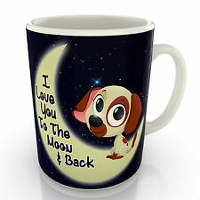 I Love You To The Moon And Back - Puppy Mug - Valentines Gift Anniversary