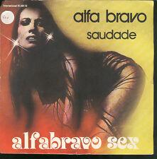 """0454ALFABRAVO SEX – ALFA BRAVO / SAUDADE 7"""""""