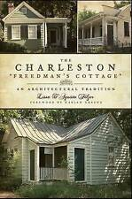 "NEW The Charleston ""Freedman's Cottage"" by Lissa D'Aquisto Felzer"