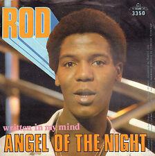 "ROD – Angel Of The Night / Written In My Mind (1981 DISCO SINGLE 7"" DUTCH PS)"