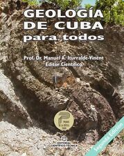 GEOLOGIA DE CUBA Natural History Earth Science Geology Soil Rocks Nature