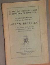 EL PARTIDO SOCIALISTA ANTE EL PROBLEMA DE MARRUECOS. Julián Besteiro (1921)
