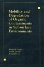 Mobility and Degradation of Organic Contaminants in Subsurface Environments, War