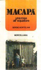 A29 Macapa Una rosa all'equatore Bortolani Morcelliana 1979