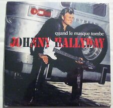Johnny HALLYDAY (CD Single) Quand le masque tombe  NEUF SCELLE REEDITION 2006