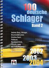 Keyboard Noten : 100 deutsche Schlager Band 2 - 2002, 2003, 2004 - le Mittelst.