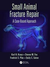 SMALL ANIMAL FRACTURE REPAIR - KRAUS, KARL H./ FOX, STEVEN M./ PIKE, FEDERICK S.