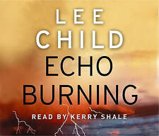 Echo Burning: (Jack Reacher 5) by Lee Child (CD-Audio, 2010)