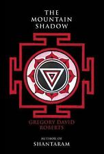 The Mountain Shadow, Roberts, Gregory David