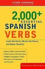 2000+ Essential Spanish Verbs: Learn the Forms, Master the Tenses, and Speak Flu