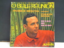 FRANCE MOUTIA chante Philippe Begue O belle Réunion JEP 68002