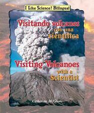 Visitando Volcanes Con Una Cient-Fica/Visiting Volcanoes with a-ExLibrary