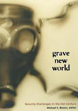 Grave New World: Security Challenges in the 21st Century  Paperback