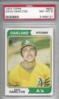 1974 Topps baseball card #633 Dave Hamilton, Oakland A's Athletics graded PSA 8