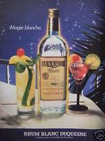 PUBLICITÉ DE PRESSE 1984 RHUM BLANC DUQUESNE MAGIE BLANCHE - ADVERTISING