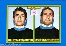 CALCIATORI PANINI 1968-69 - Figurina-Sticker - CIPOLLINI-CANTAGALLO SPAL -Rec