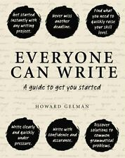Everyone Can Write: A Guide to Get You Started (Hardback or Cased Book)