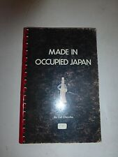 Made in Occupied Japan by Ceil Chandler, 1972, Paperback, Signed by Author B187