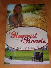 A Harvest of Hearts - A Novel by Laura V. Hilton **New Paperback Book**