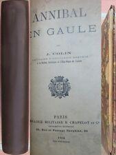 Annibal en Gaule par Colin Analyse militaire avec 10 Cartes passage des alpes
