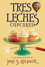 Tres Leches Cupcakes: A Culinary Mystery (Sadie Hoffmiller Culinary Mystery