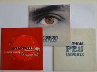 LOT 3 CD : PROHOM - CA OUBLIE D'AIMER / DE FACE / PEU IMPORTE [ CD SINGLE ]