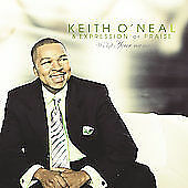 KEITH O'NEAL & EXPRESSION OF PRAISE CD WE LIFT YOUR NAME