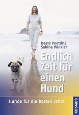 Endlich Zeit für einen Hund von Beate Poetting und Sabine Winkler (2009, Gebunden)