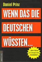 Wenn das die DEUTSCHEN wüssten... (Buch) Daniel Prinz & Jan van Helsing