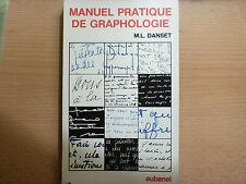 MANUEL PRATIQUE DE GRAPHOLOGIE / M.L. DANSET  / 1985
