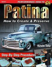Patina How To Create Preserve Restoration Paint Tetz Manual Book Steel Glass